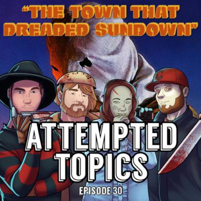 Cover art for Episode 30 - The Town That Dreaded Sundown (1976), Sparkplug is Guilty