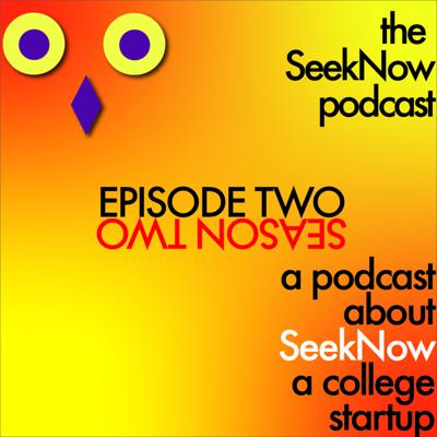 Cover art for Episode 2: Breakups, Books, and SeekNow with Maraki