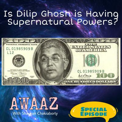 Cover art for Is Dilip Ghosh is Having Supernatural Powers?