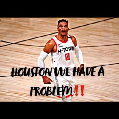"""Cover art for EPISODE 12 """"HOUSTON WE HAVE A PROBLEM"""" Russell Westbrook demands a trade. Should CP3 go to the Suns?"""