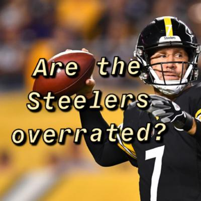 Cover art for Are the Pittsburgh Steelers the most frauds? Who should start Jalen Hurts or Carson Wentz?