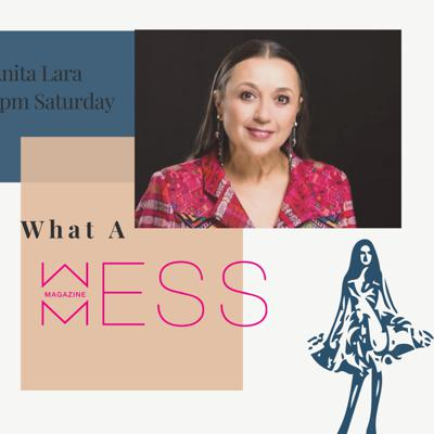 Cover art for WHAT A MESS Episode 3 with Anita Lara