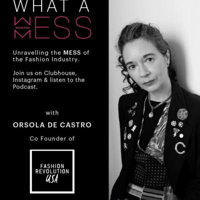 Cover art for EP 1 of WHAT A MESS with Orsola de Castro