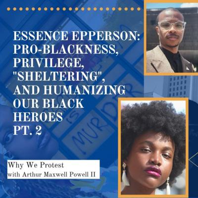 Cover art for Essence Epperson: Pro-blackness, Privilege,