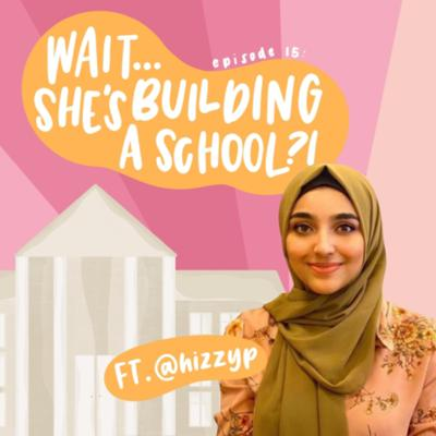 Cover art for Wait... she's building a school?!!!