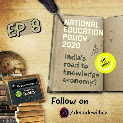Cover art for EP 8 || POLICY TALK || National Education Policy 2020 : India's road to knowledge economy?