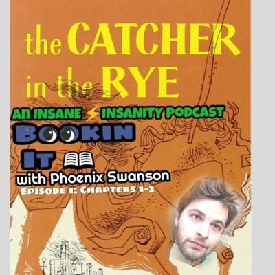 Cover art for Bookin It: The Catcher in the Rye-Chapter 1