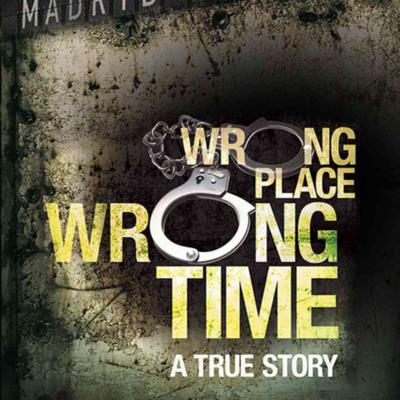 Cover art for Wrong place at the wrong time?