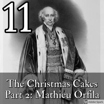 Cover art for The Christmas Cakes Part 2: Mathieu Orfila
