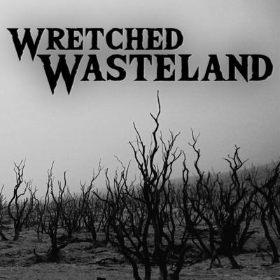 Cover art for Wretched Wasteland - A solo journaling TTRPG