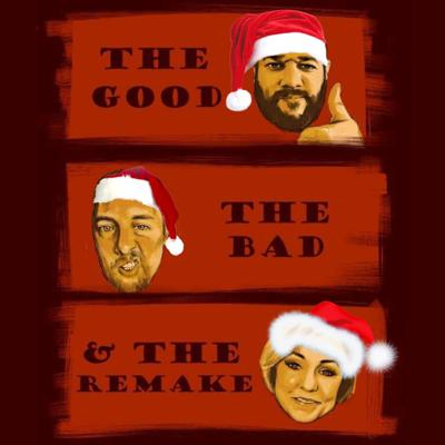 Cover art for The Good, The Bad and The Remake - Christmas Teaser