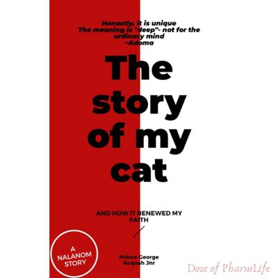 Cover art for THE STORY OF MY CAT AND HOW IT RENEWED
