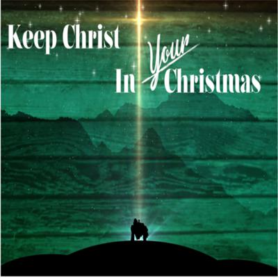 Cover art for December 9- Keep Christ in YOUR Christmas- The Commission of Christmas