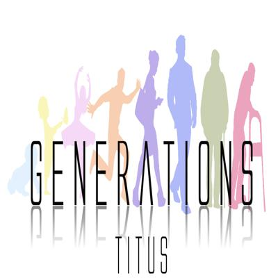 Cover art for Generations- Across the Generations- Titus 1&2