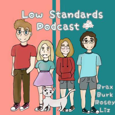 Cover art for Low Standards podcast trailer