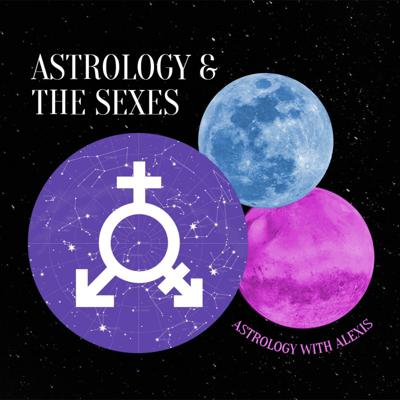 Cover art for 16 — Astrology & The Sexes