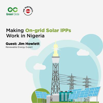 Cover art for Making On-Grid Solar IPPs Work in Nigeria