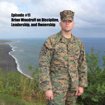 Cover art for Brian Woodruff on Discipline, Leadership, and Ownership