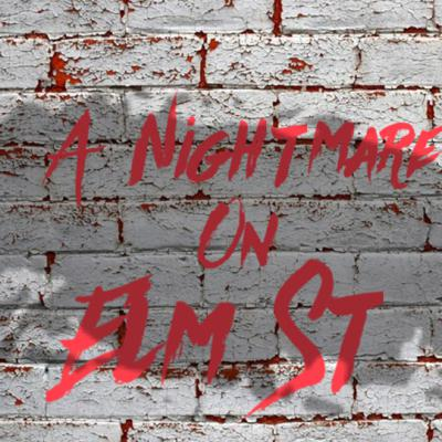 Cover art for EP 17: A Nightmare On Elm St Series Ranked
