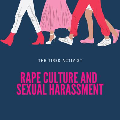 Cover art for Ep 7- Rape Culture and Sexual Harassment