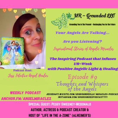 Your Angels are Talking ... Are You Listening!? Inspirational Stories of Angelic Miracles