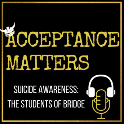 Cover art for Suicide Awareness: The Students of Bridge