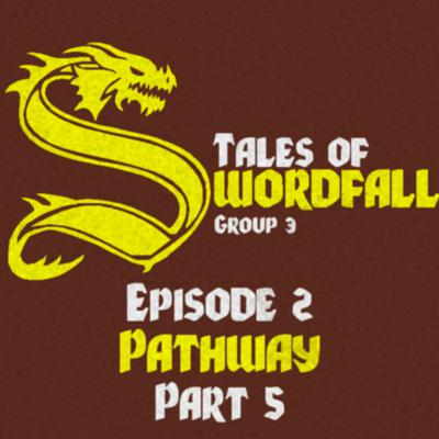 Cover art for Short Shot Group3: Episode 2 Part 5 Pathway