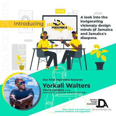 Cover art for JDA Podcast Ep1: Design Thinking with YorkAli Walters