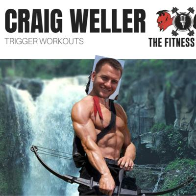 Cover art for Craig Weller EP 134: Trigger Workouts