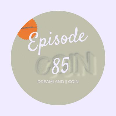 Cover art for Episode 85- COIN