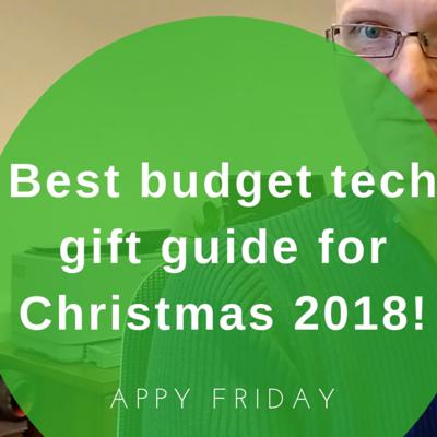 Cover art for Need some ideas for gift's this year? Here's our best budget tech gift guide 2018!