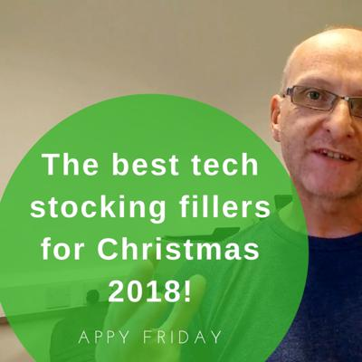 Cover art for The Best Tech Stocking Fillers For Christmas 2018!