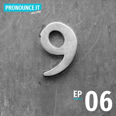 Cover art for Pronounce it Like a Pro | Ep06: The Ninth Tone [Re-broadcast]