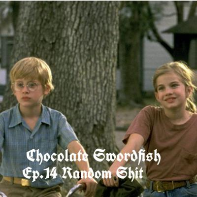 Cover art for Chocolate Swordfish Ep.14 Random Shizzy Chat