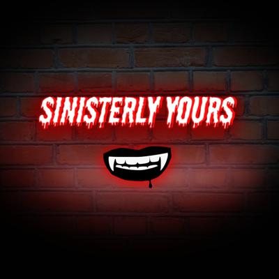 Cover art for Sinisterly Yours Introduction