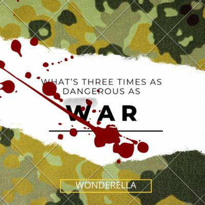 Cover art for What's three times as dangerous as war?