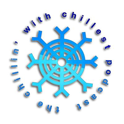 The Chillin' With Chillest Podcast