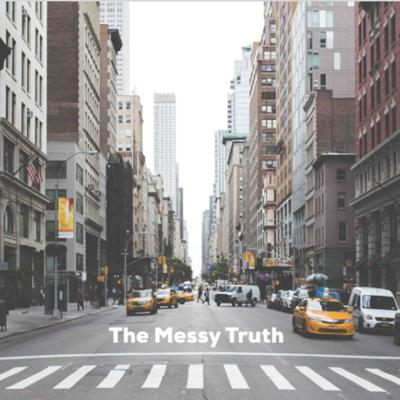 Cover art for   THE MESSY TRUTH   Serving Like Our Savior
