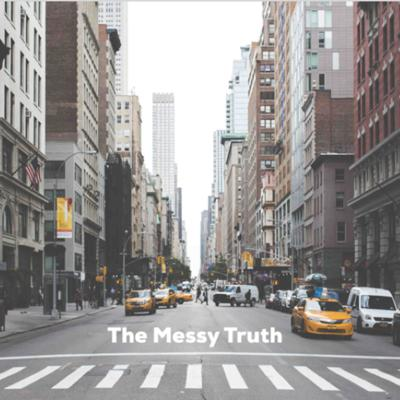 Cover art for   THE MESSY TRUTH   The Mind of Christ