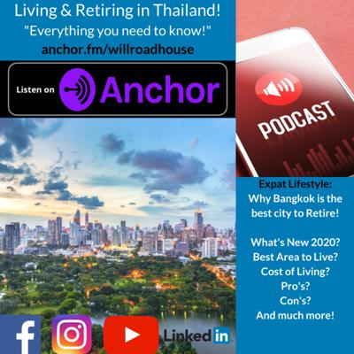 Cover art for 2020 Update! Why Bangkok Thailand is the best city for Expats! Where is the best area to live? Early Retirement?  Low cost of living!