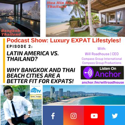 Cover art for Compass Concierge episode 2:  Latin America vs. Southeast Asia? Why I went from Newport Beach, CA to Costa Rica...then found my Happy Place in Thailand!