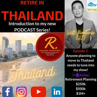 Cover art for Retire in Thailand! My new PODCAST series! Cost of living, real estate, visas, best cities, banking, and side hustles.