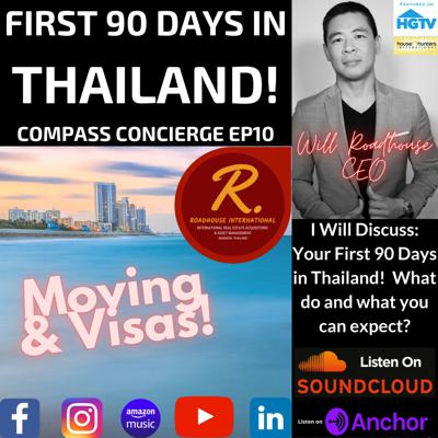 Cover art for Compass Concierge Ep 10: Your First 90 Days in Thailand! What to expect and what to do?