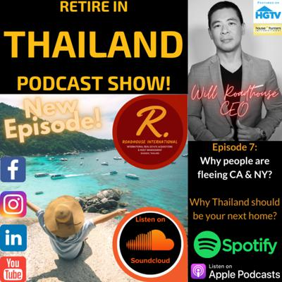 Cover art for Retire in Thailand EP 7: Why people are fleeing CA & NY?  Why Thailand should be your next home?