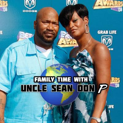 Family Time with Uncle Sean Don P