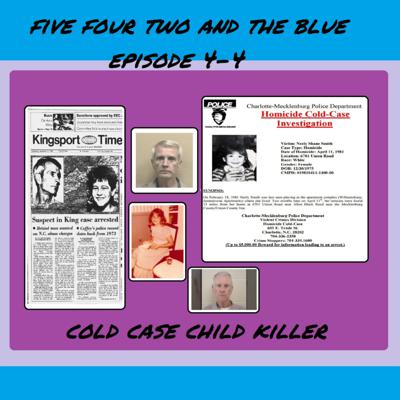 Cover art for Episode 4-5 Will we ever know how many children he killed?
