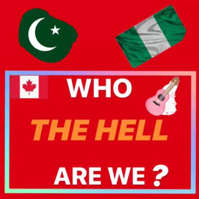 Cover art for Who the HELL are we??