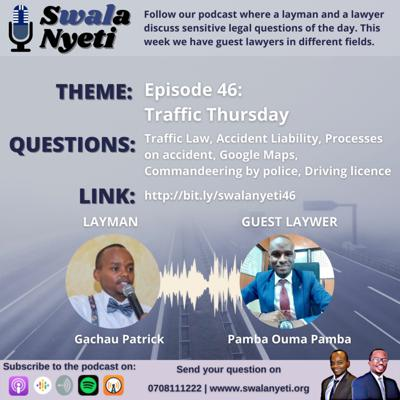 Swala Nyeti: Layman and Lawyer Discuss Legal Questions