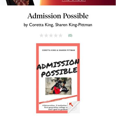 Cover art for Intro to Admission Possible by Coretta King and Sharen Pittman