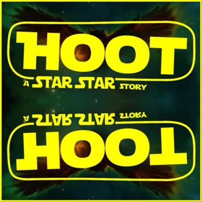 Cover art for HOOT: A Star Star story ACT II